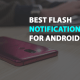 Best flash notification app for android