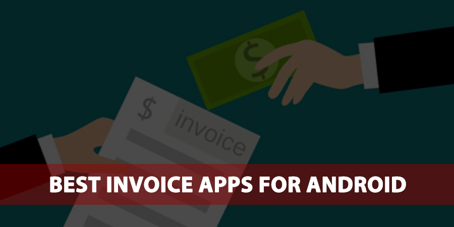 best invoice apps for android