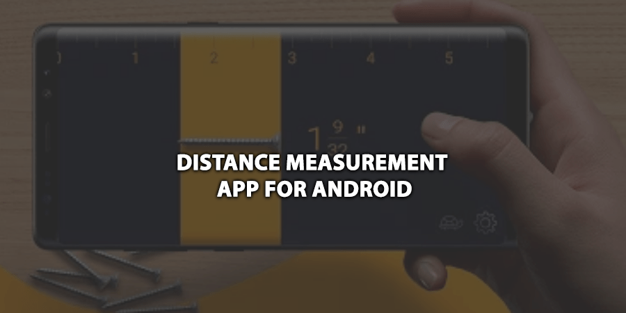 Distance Measurement App For Android