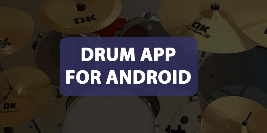 Drum App For Android