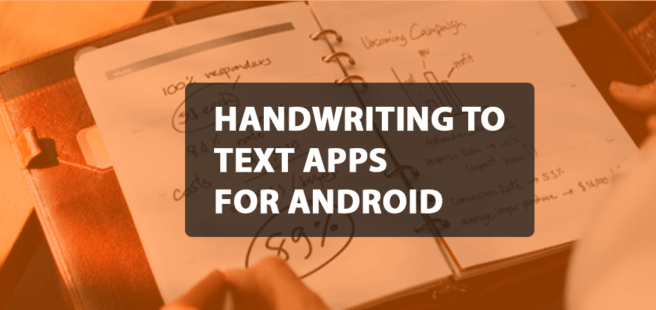 Handwriting To Text Apps For Android