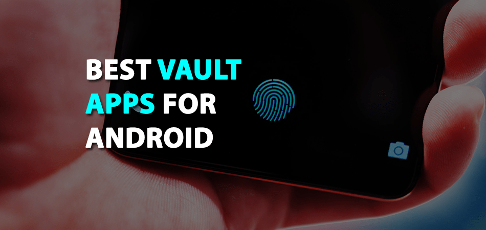 Best-Vault-Apps-For-Android