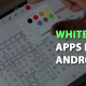 Whiteboard-Apps-For-Android