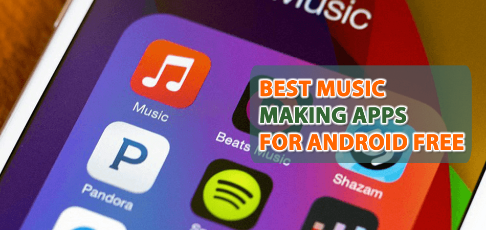 best-music-making-apps-for-android-free