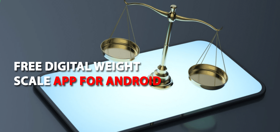 free-digital-weight-scale-app-for-android