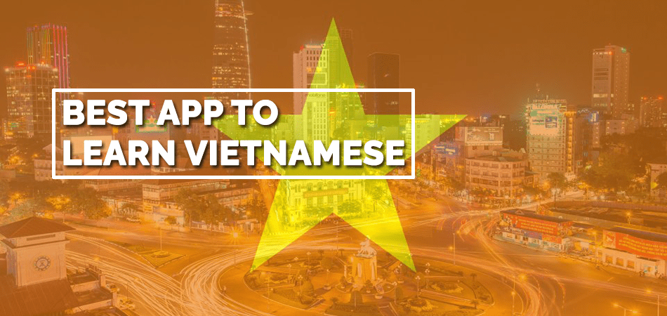 Best App to Learn Vietnamese
