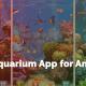 Best Aquarium App for Android